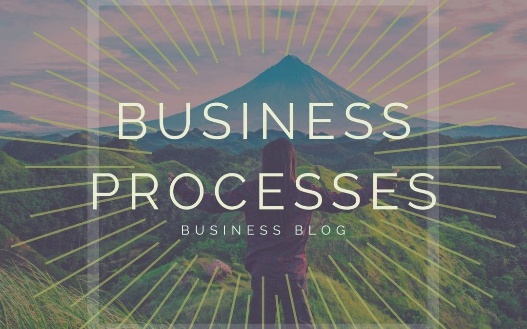 Business Processes You Need to Have to Create Momentum