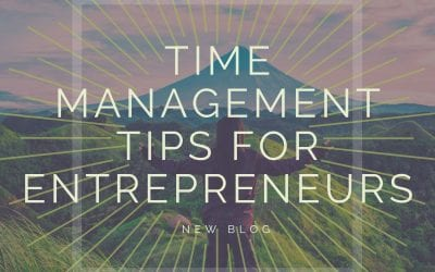 Super Helpful Time Management Tips for Entrepreneurs